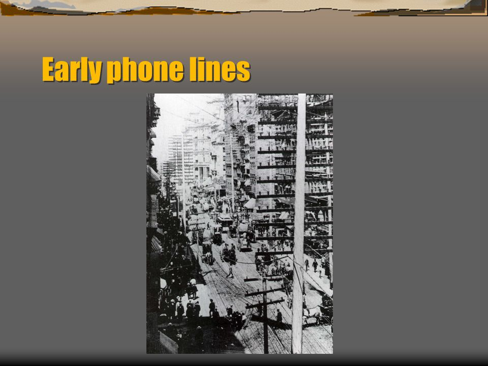 Early phone lines