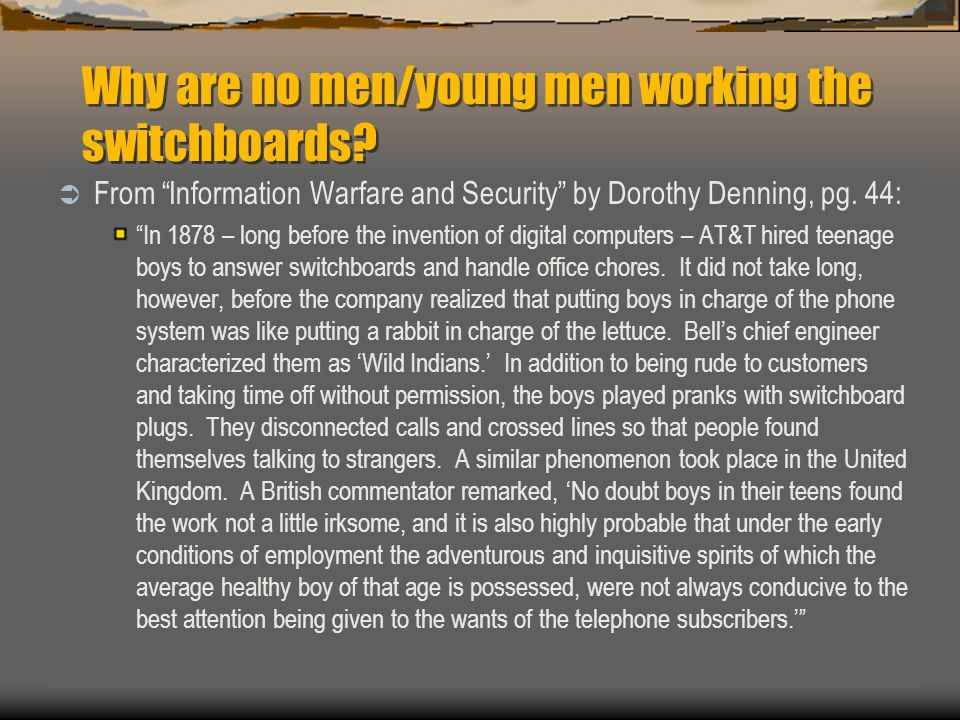 Why are no men/young men working the switchboards
