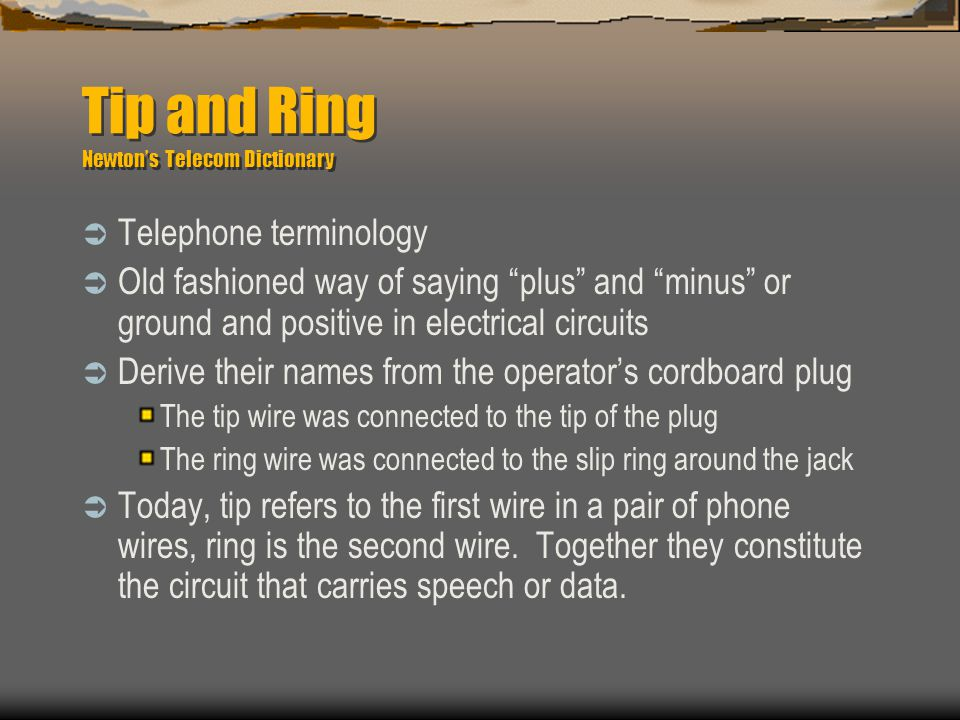 Tip and Ring Newton's Telecom Dictionary