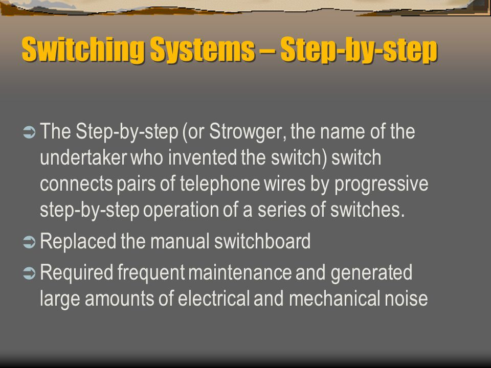 Switching Systems – Step-by-step