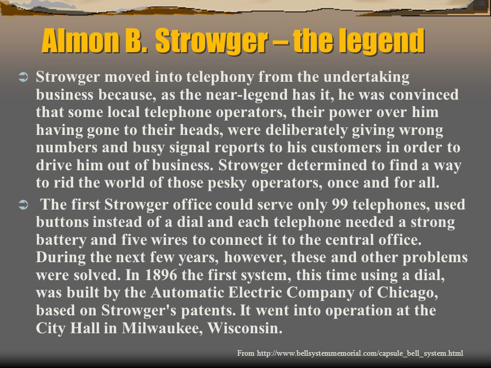 Almon B. Strowger – the legend
