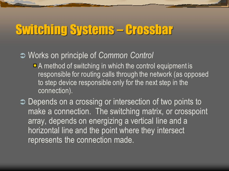 Switching Systems – Crossbar