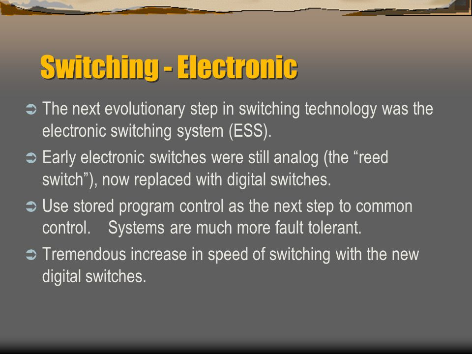 Switching - Electronic