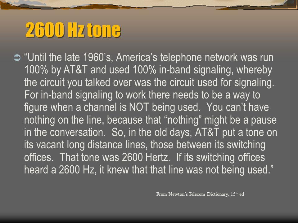 2600 Hz tone