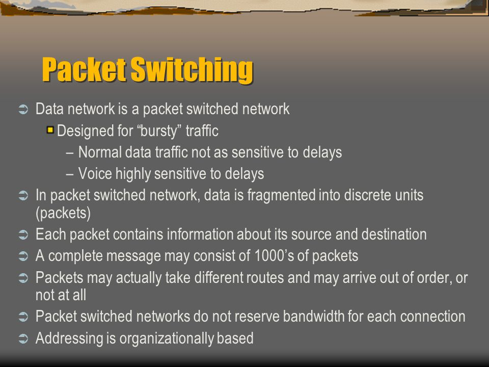 Packet Switching Data network is a packet switched network