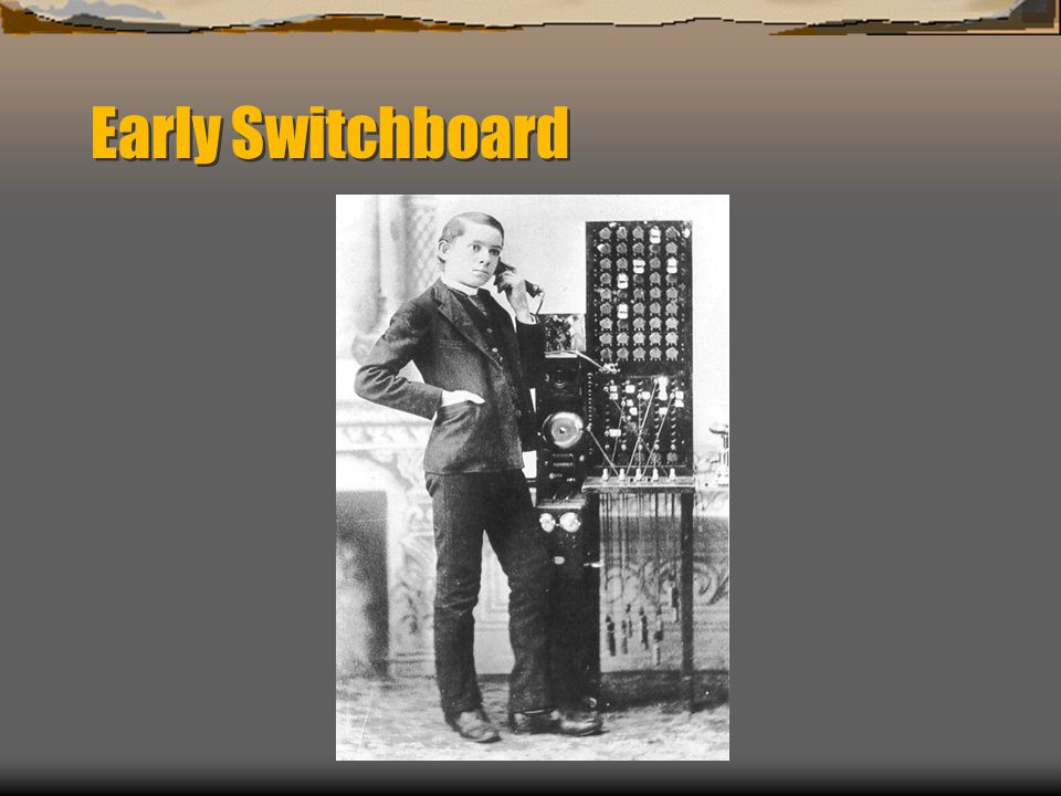 Early Switchboard