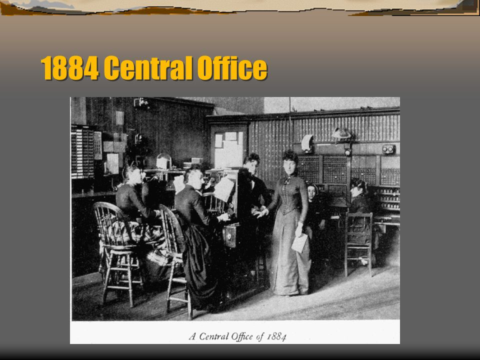 1884 Central Office