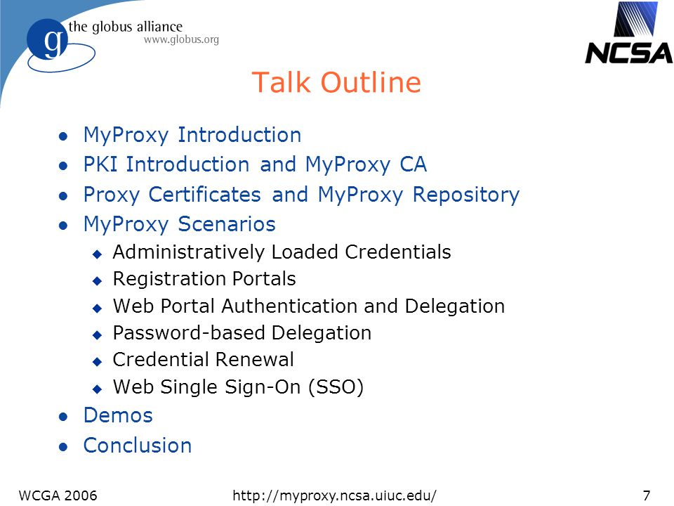 Talk Outline MyProxy Introduction PKI Introduction and MyProxy CA