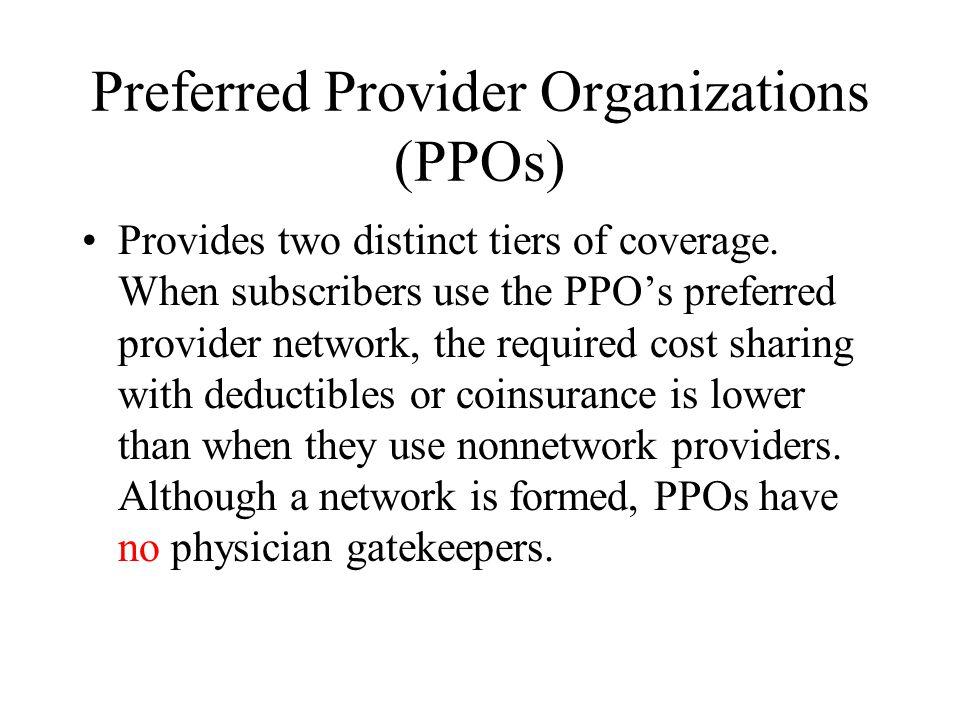 Preferred Provider Organizations (PPOs)
