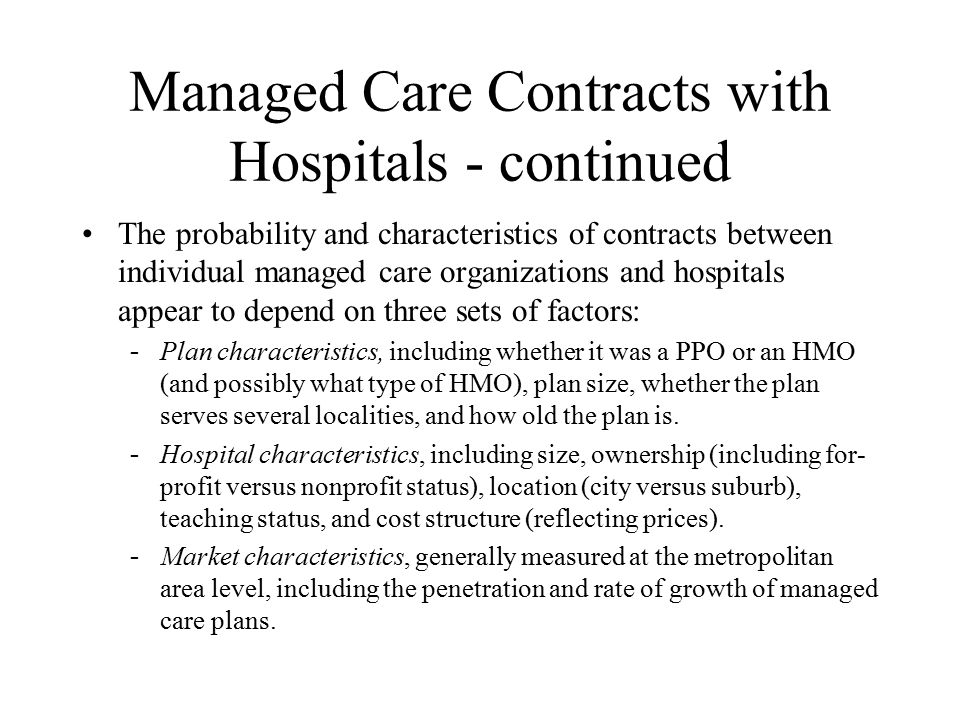 Managed Care Contracts with Hospitals - continued