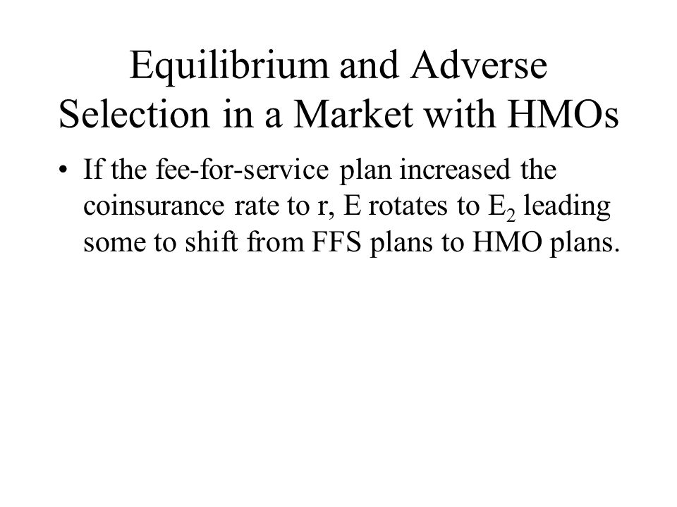 Equilibrium and Adverse Selection in a Market with HMOs