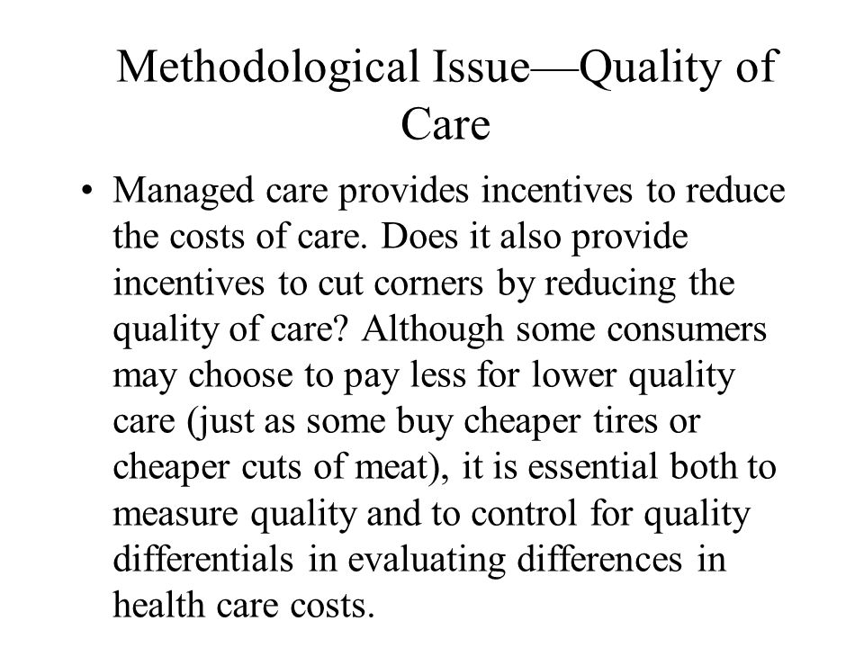 Methodological Issue—Quality of Care