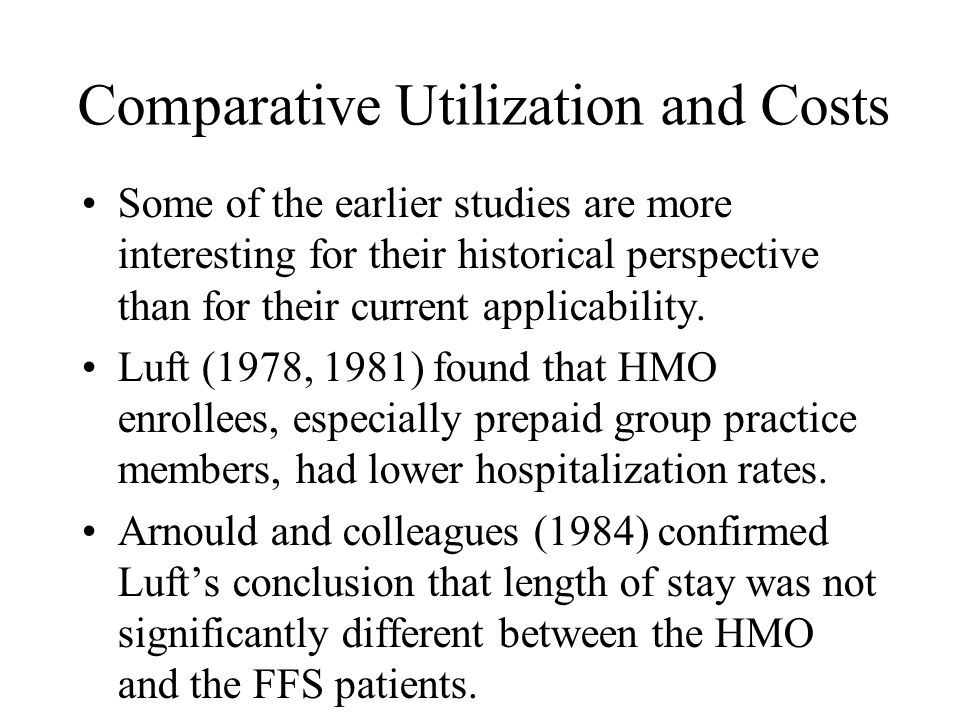 Comparative Utilization and Costs