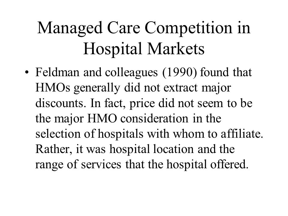 Managed Care Competition in Hospital Markets