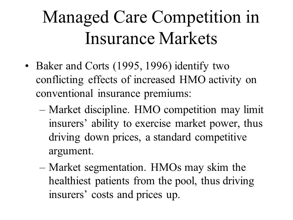 Managed Care Competition in Insurance Markets