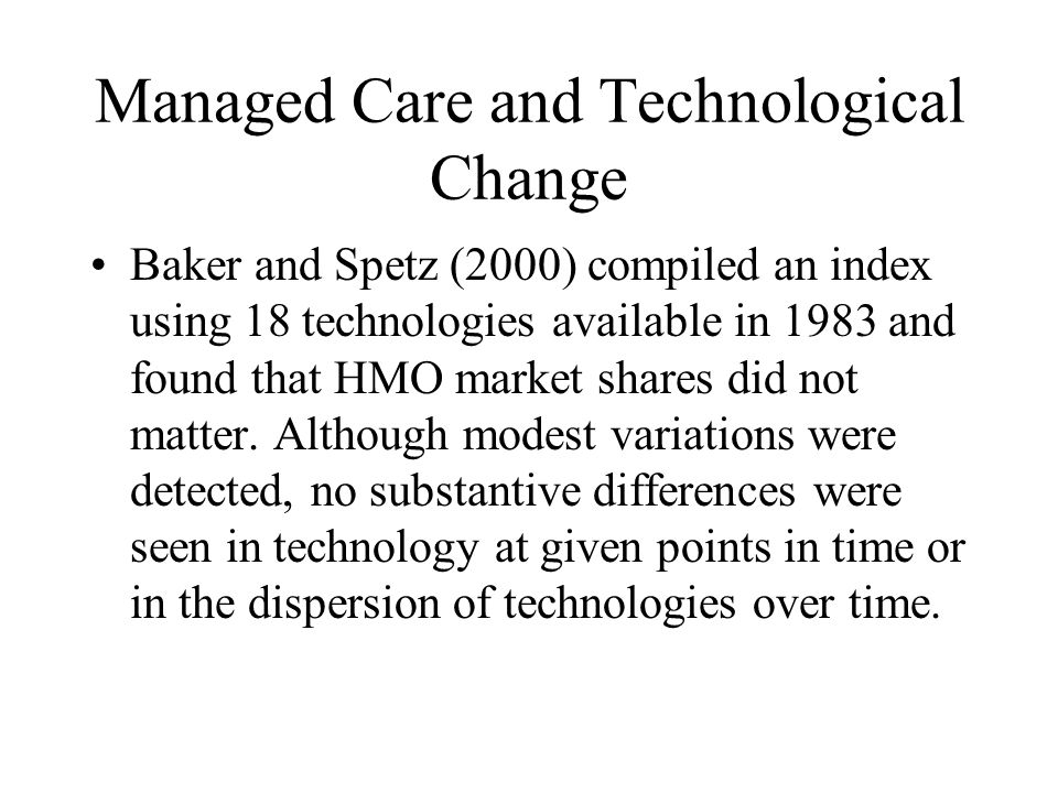 Managed Care and Technological Change
