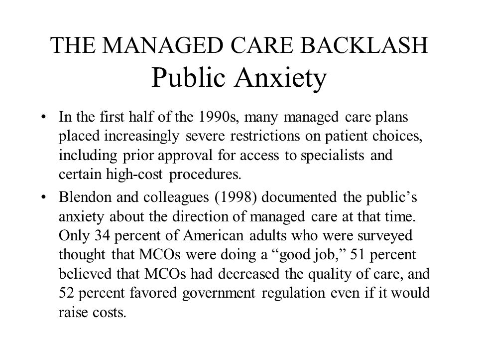 THE MANAGED CARE BACKLASH Public Anxiety
