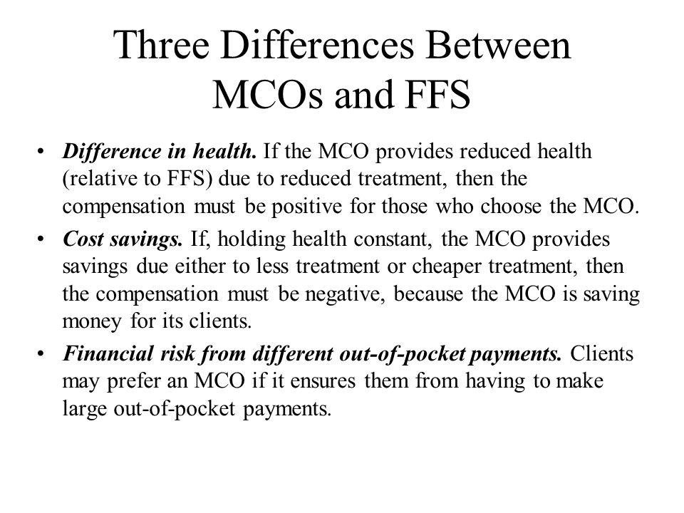 Three Differences Between MCOs and FFS