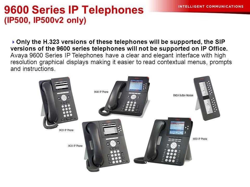 9600 Series IP Telephones (IP500, IP500v2 only)