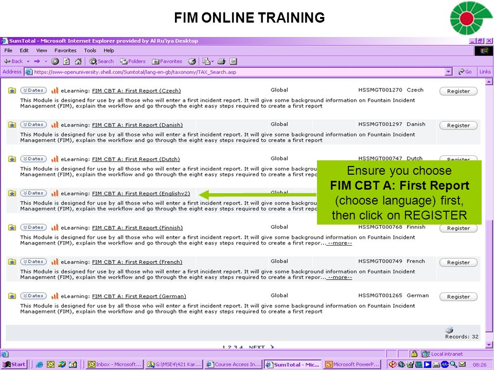 Ensure you choose FIM CBT A: First Report (choose language) first, then click on REGISTER