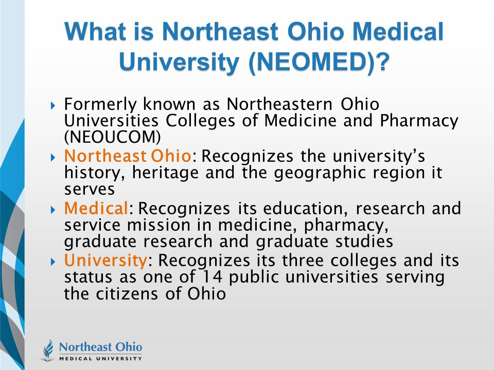 What is Northeast Ohio Medical University (NEOMED)