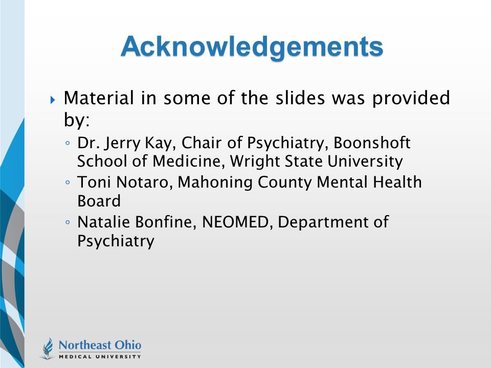 Acknowledgements Material in some of the slides was provided by: