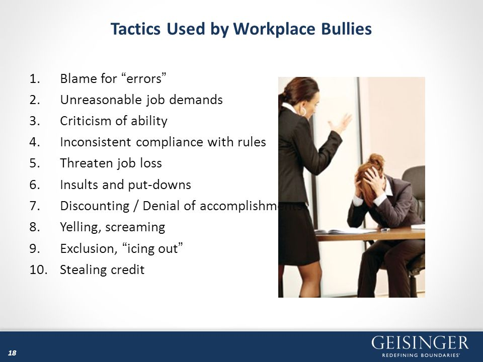 Tactics Used by Workplace Bullies