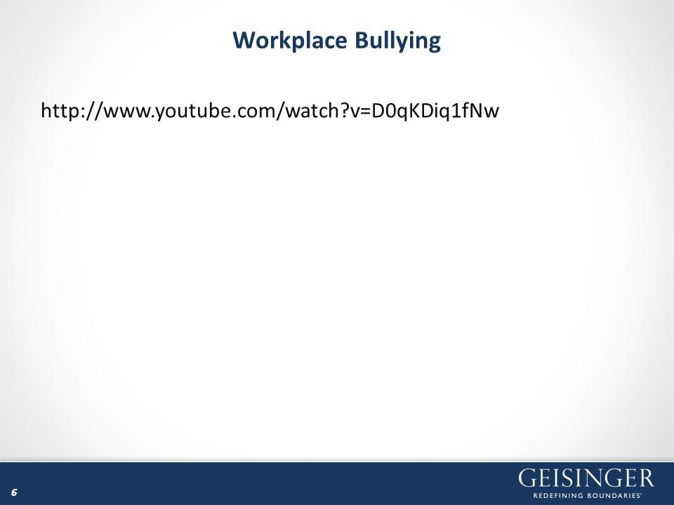 Workplace Bullying http://www.youtube.com/watch v=D0qKDiq1fNw