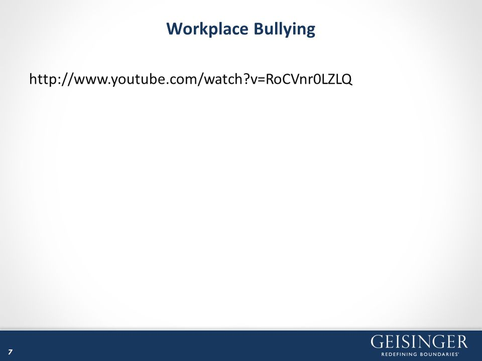 Workplace Bullying http://www.youtube.com/watch v=RoCVnr0LZLQ