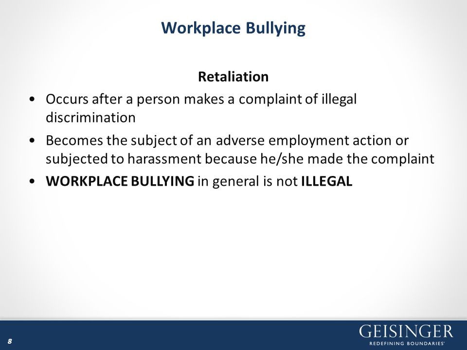 Workplace Bullying Retaliation