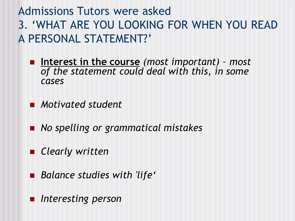 Admissions Tutors were asked 3