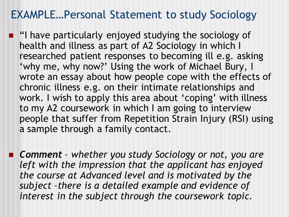 EXAMPLE…Personal Statement to study Sociology