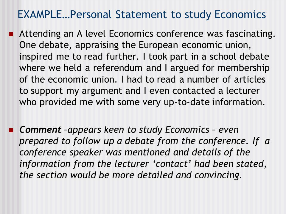 EXAMPLE…Personal Statement to study Economics