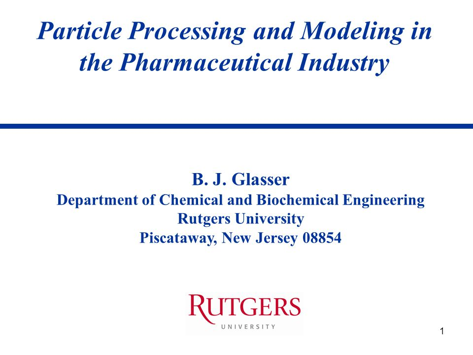 Particle Processing and Modeling in the Pharmaceutical Industry