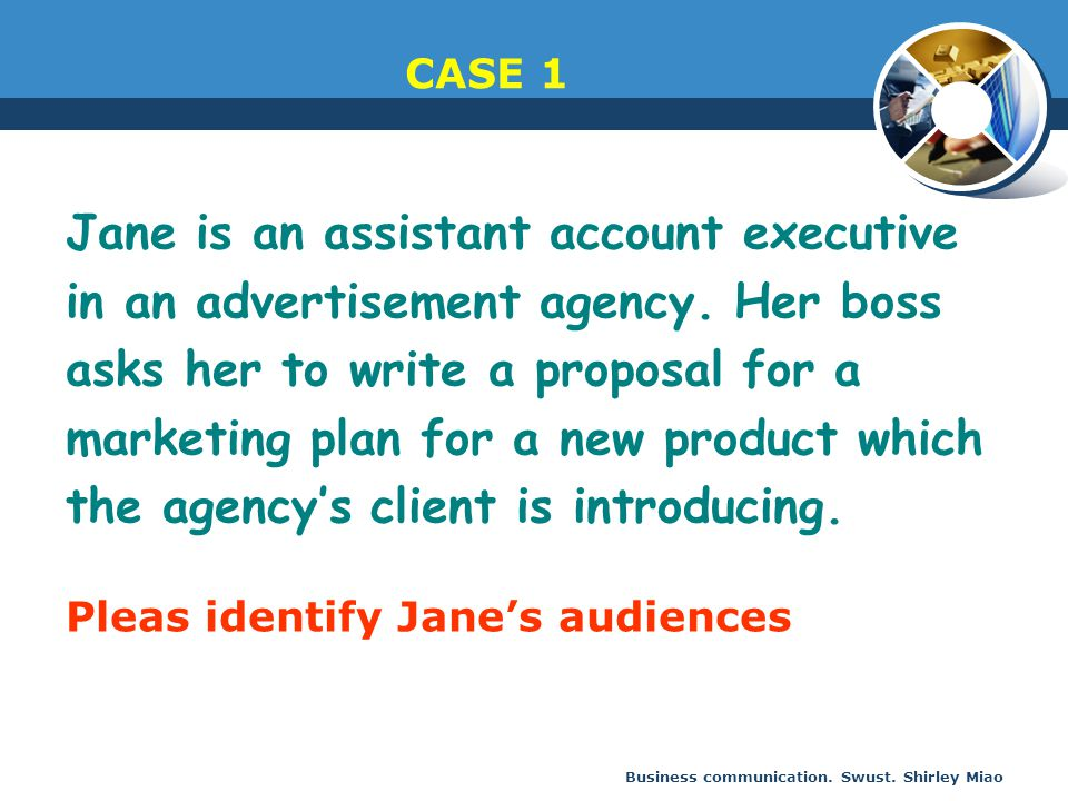 Jane is an assistant account executive