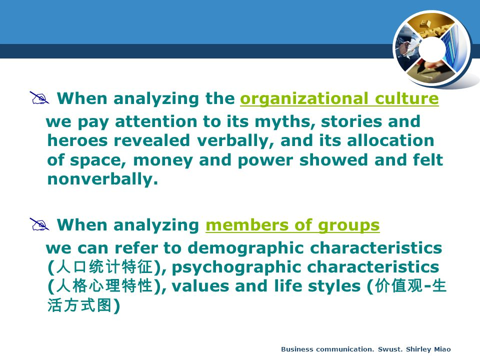 When analyzing the organizational culture