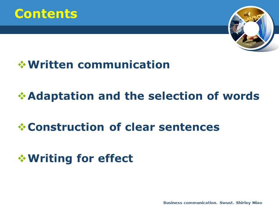 Contents Written communication Adaptation and the selection of words