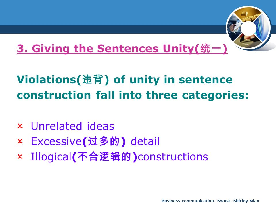 3. Giving the Sentences Unity(统一) Violations(违背) of unity in sentence