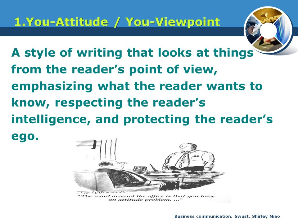 1.You-Attitude / You-Viewpoint