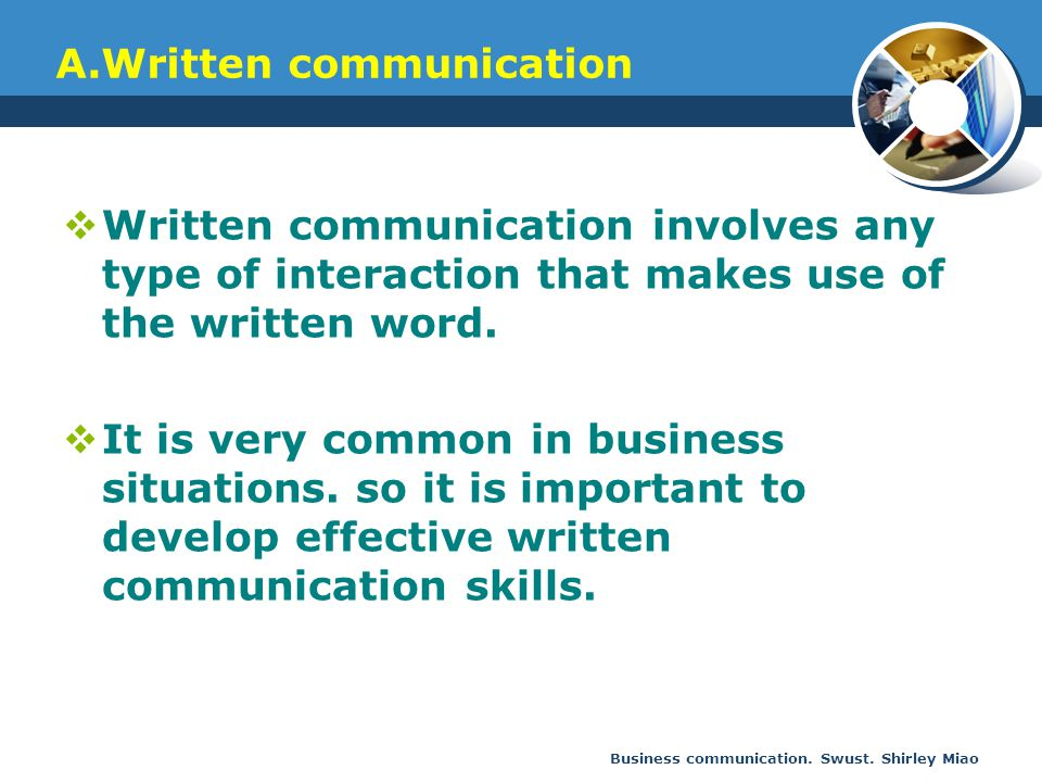 A.Written communication