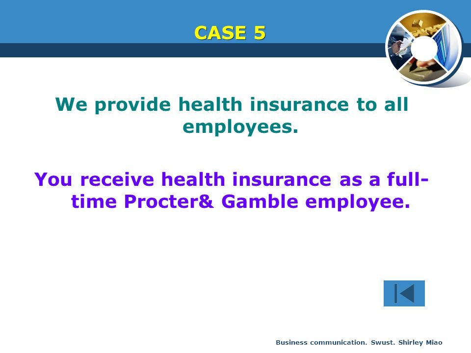 We provide health insurance to all employees.