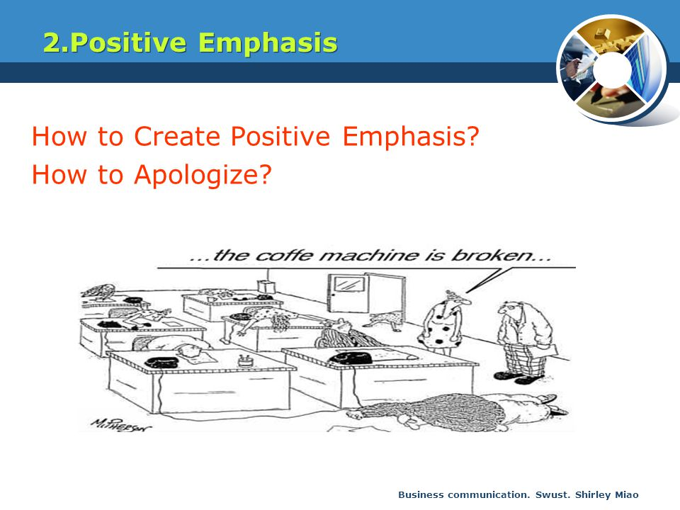 How to Create Positive Emphasis How to Apologize