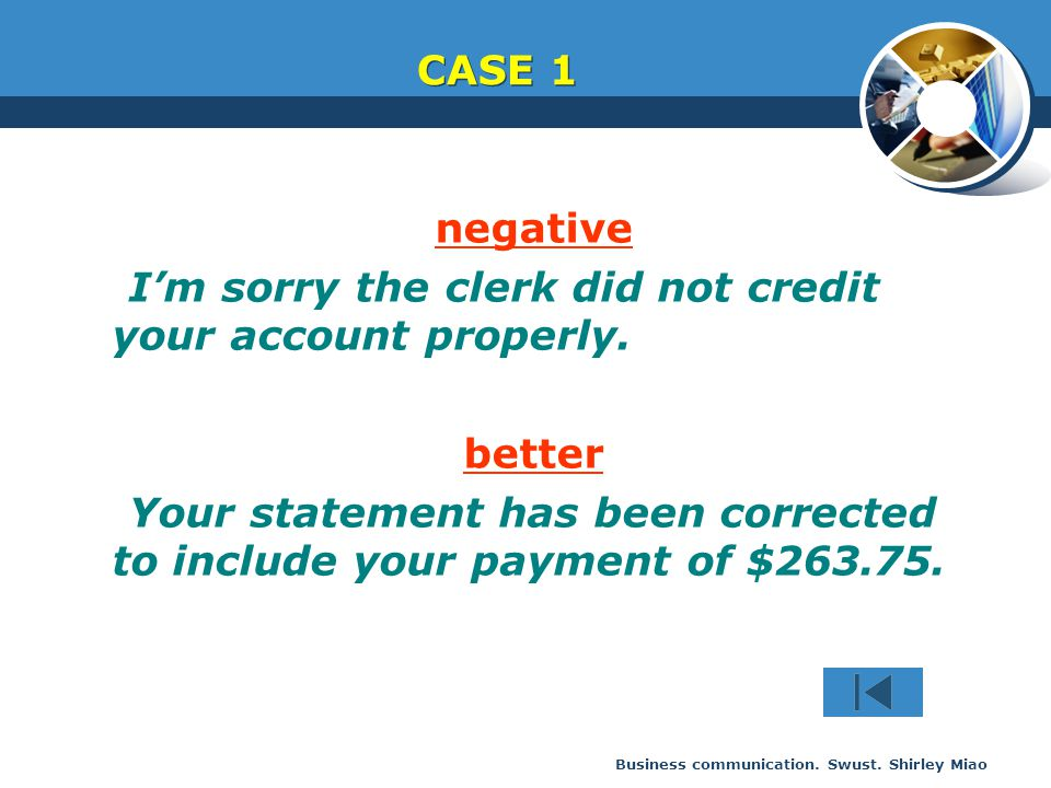 I'm sorry the clerk did not credit your account properly.
