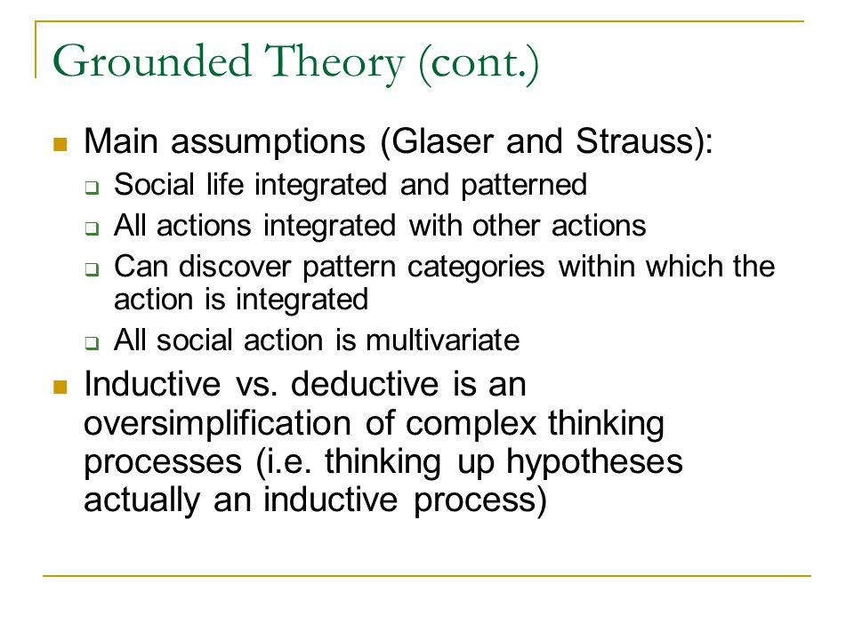 Grounded Theory (cont.)
