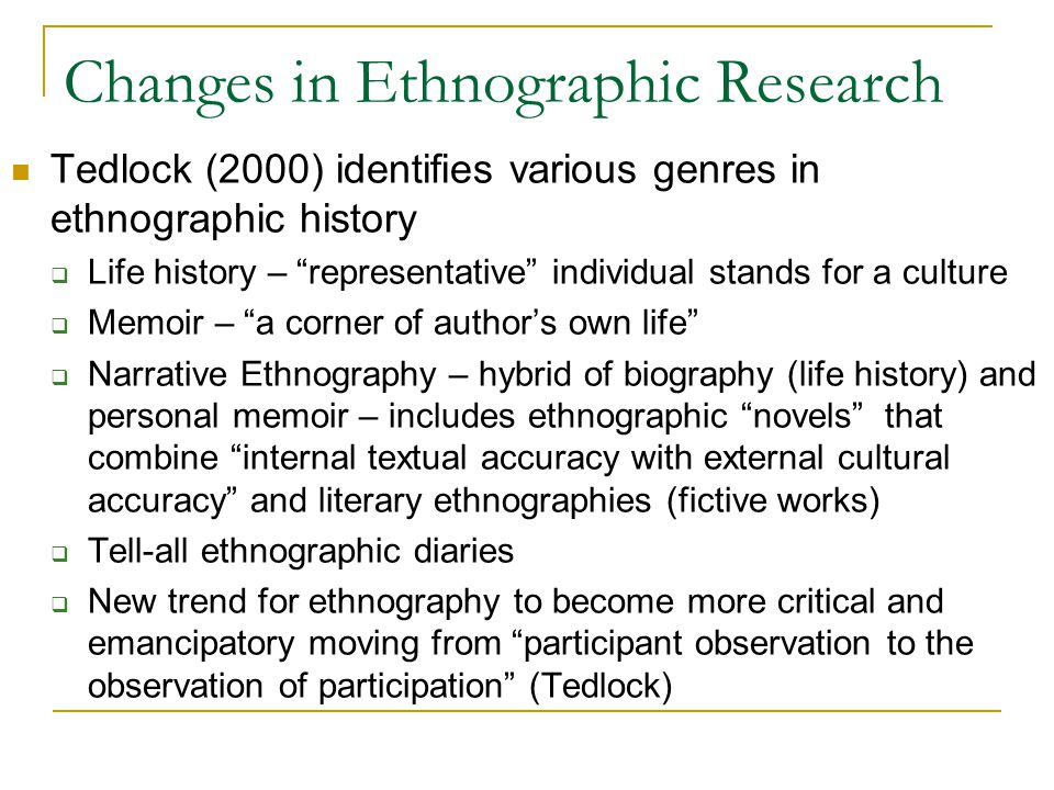 Changes in Ethnographic Research