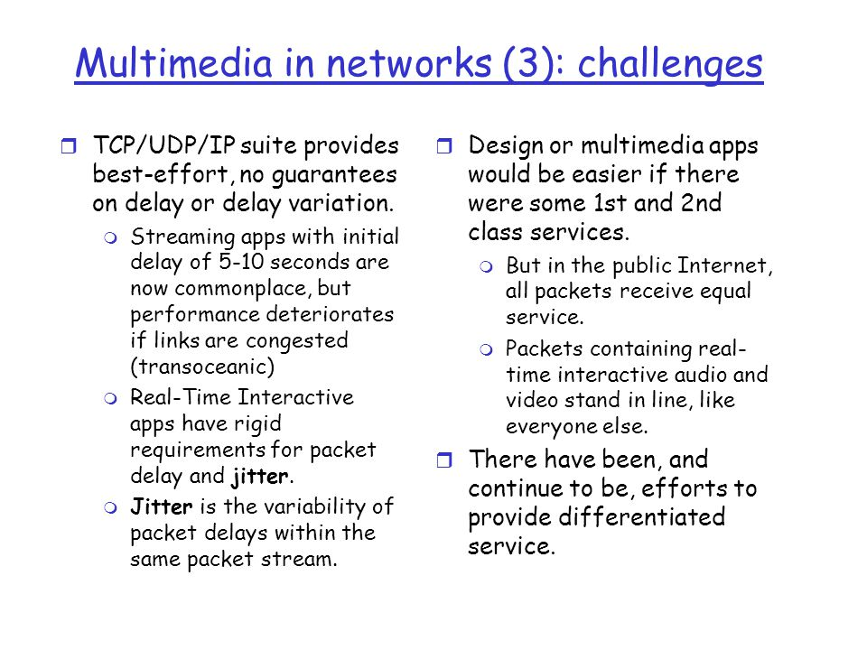 Multimedia in networks (3): challenges