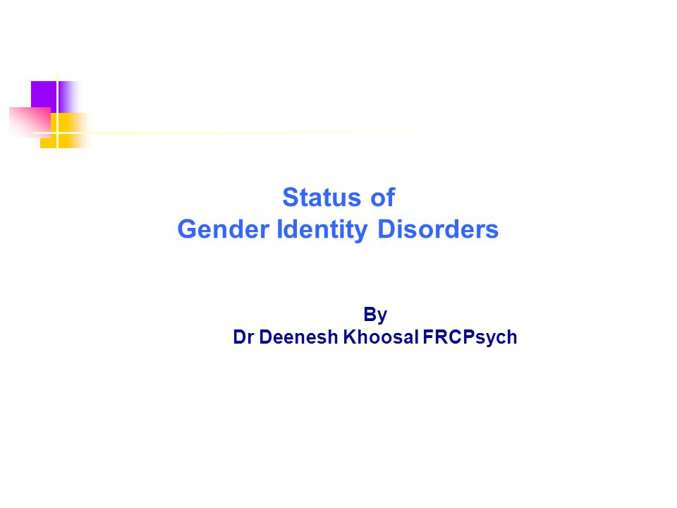 Status of Gender Identity Disorders