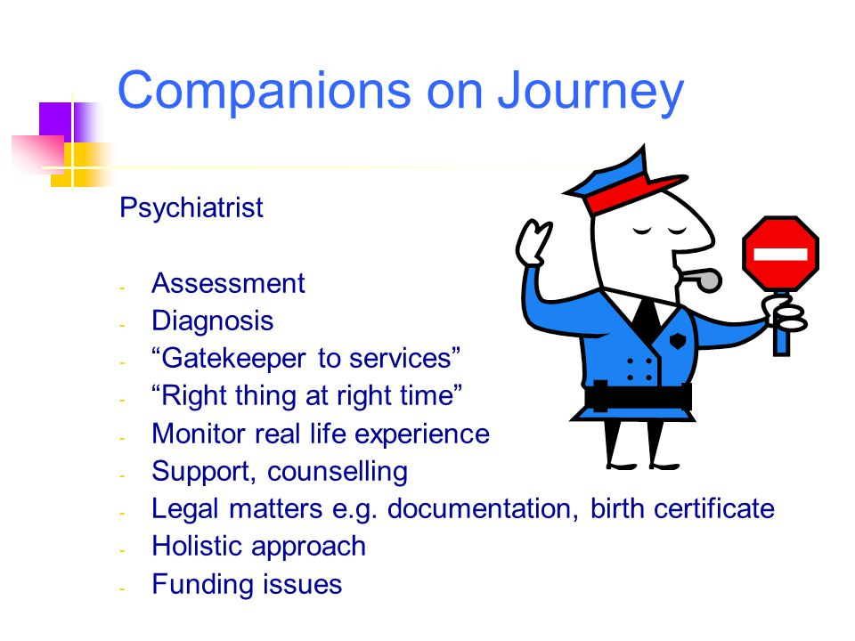 Companions on Journey Psychiatrist Assessment Diagnosis