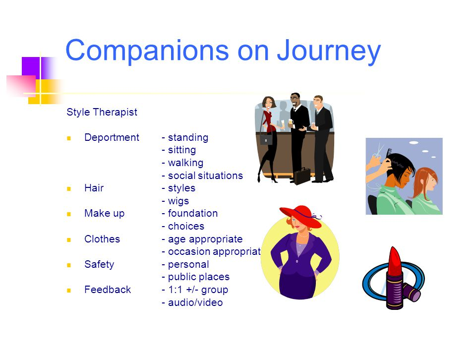 Companions on Journey Style Therapist Deportment - standing - sitting