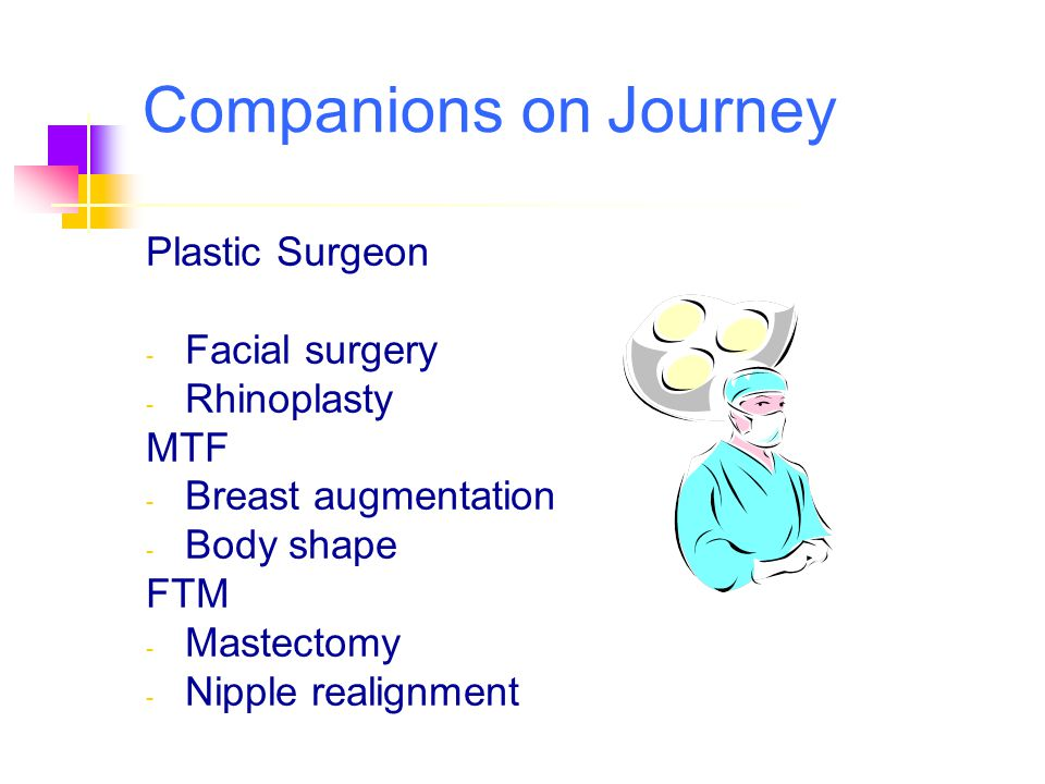 Companions on Journey Plastic Surgeon Facial surgery Rhinoplasty MTF